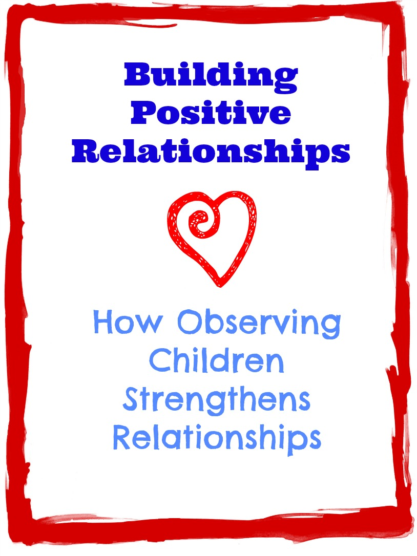 positive relationships I am an elementary school principal and a former classroom teacher with over  twenty years of experience building strong relationships between.